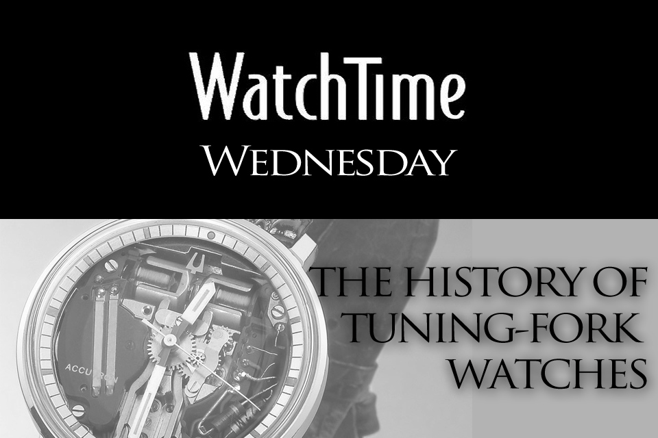 Watchtime Wednesday The History Of Tuning Fork Watches Monochrome