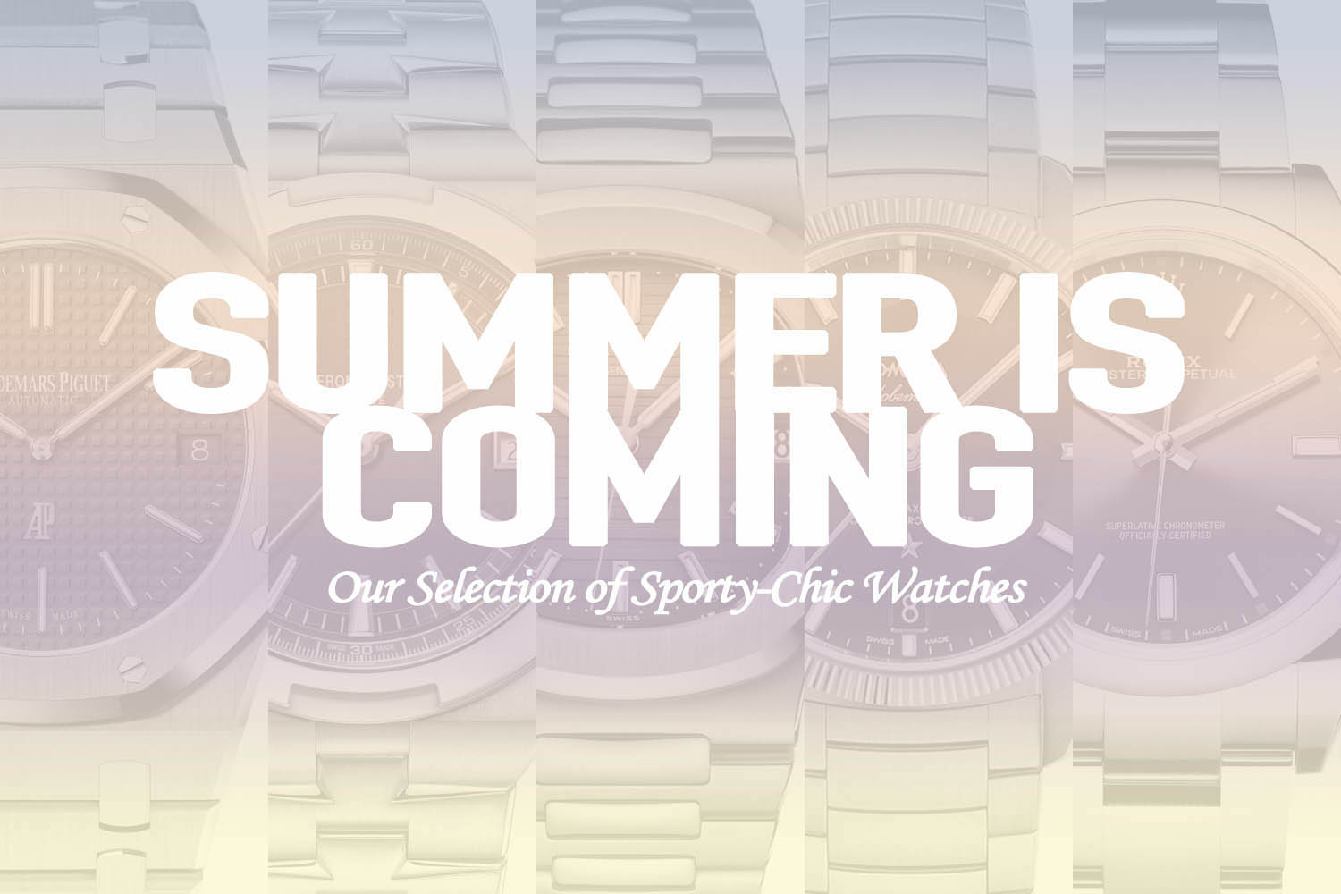 Sports-chic watches - Summer selection