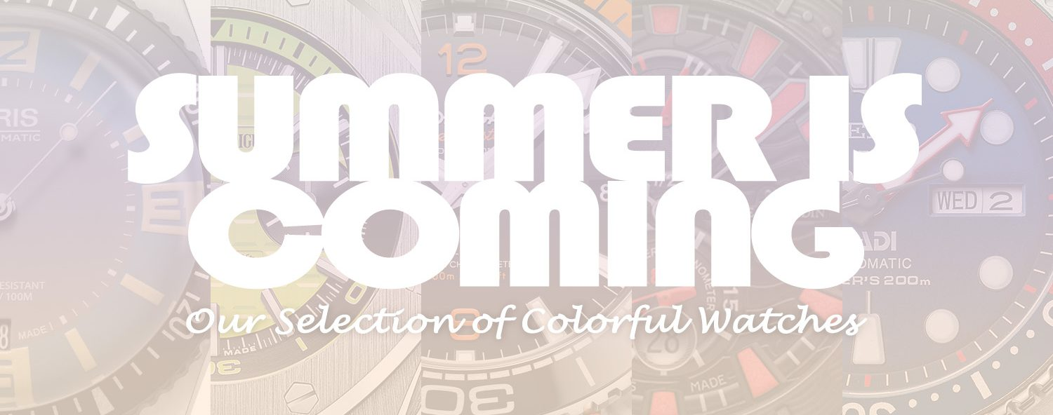 Summer Selection - Colorful watches - Monochrome