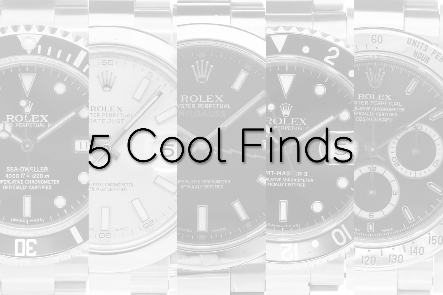 5 Cool Finds Chronext - youngtimer Rolex