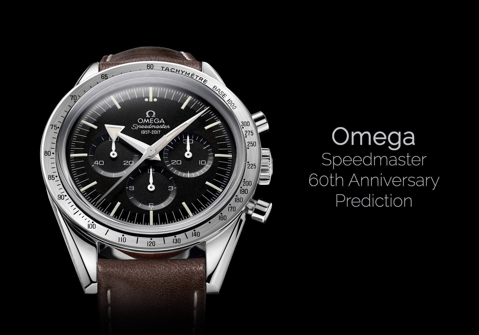 Omega Speedmaster 60th Anniversary Prediction - Omega Baselworld 2017