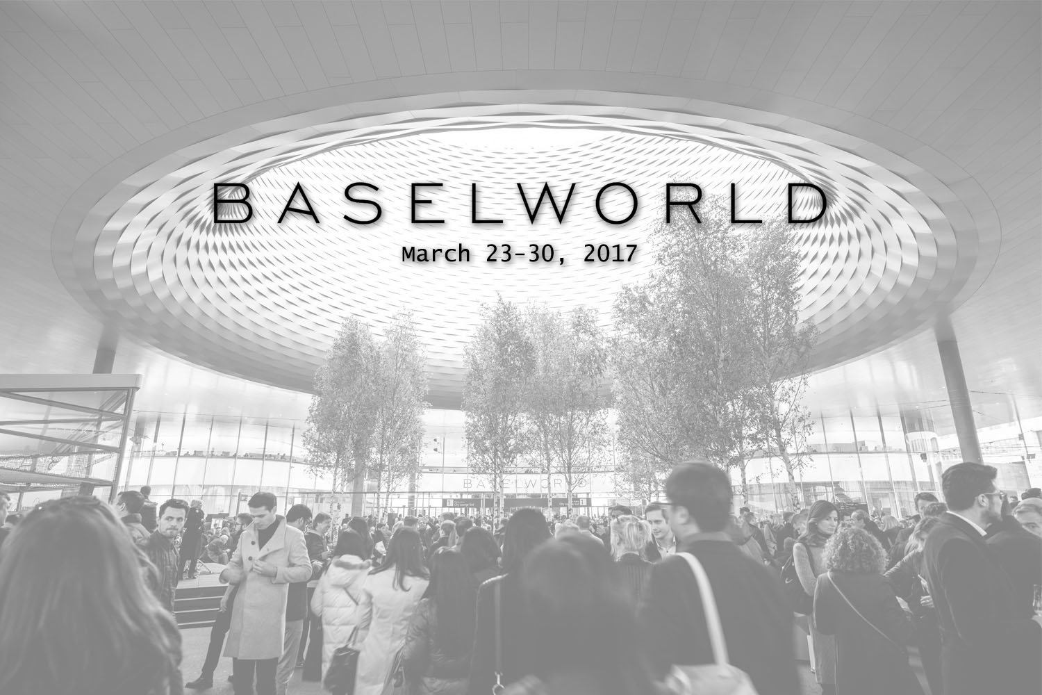 What to expect Baselworld 2017